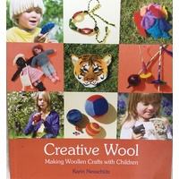 Creative Wool - Making Woolen Crafts with Children