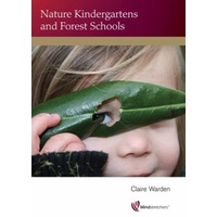 Nature Kindergartens and Forest Schools