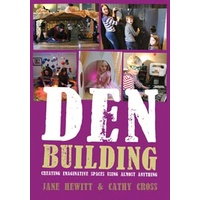 Den Building: Creating imaginative spaces using almost anything