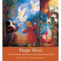 Magic Wool: Creative Pictures and Tableaux with Natural Sheep's Wool 2ed