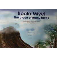 Boola Miyel - The place of many faces