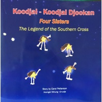 Koodjal-Koodjal Djookan - Four Sisters, The Legend of the Southern Cross