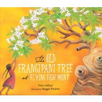 The Old Frangipani Tree at Flying Fish Point