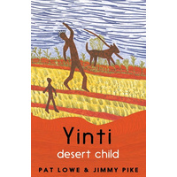 Yinti, Desert Child